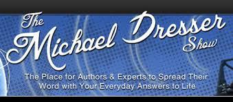Michael Dresser Show banner